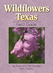 Gary Regner - Wildflowers of Texas Field Guide